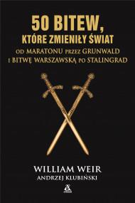 okładka 50 bitew, które zmieniły świat, Ebook | William Weir, Władysław Jeżewski