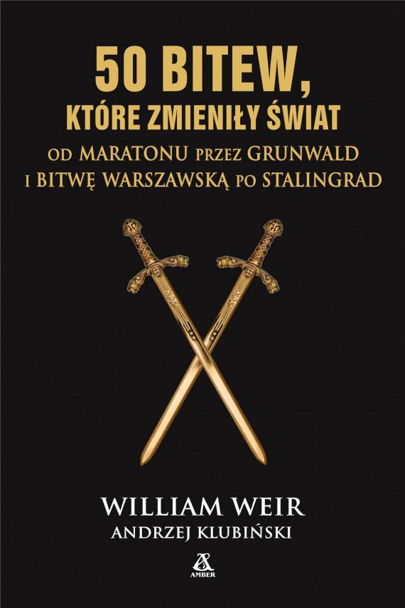 okładka 50 bitew, które zmieniły światebook   EPUB, MOBI   William Weir, Władysław Jeżewski
