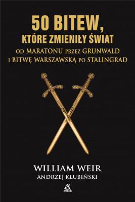 okładka 50 bitew, które zmieniły świat, Ebook | William Weir