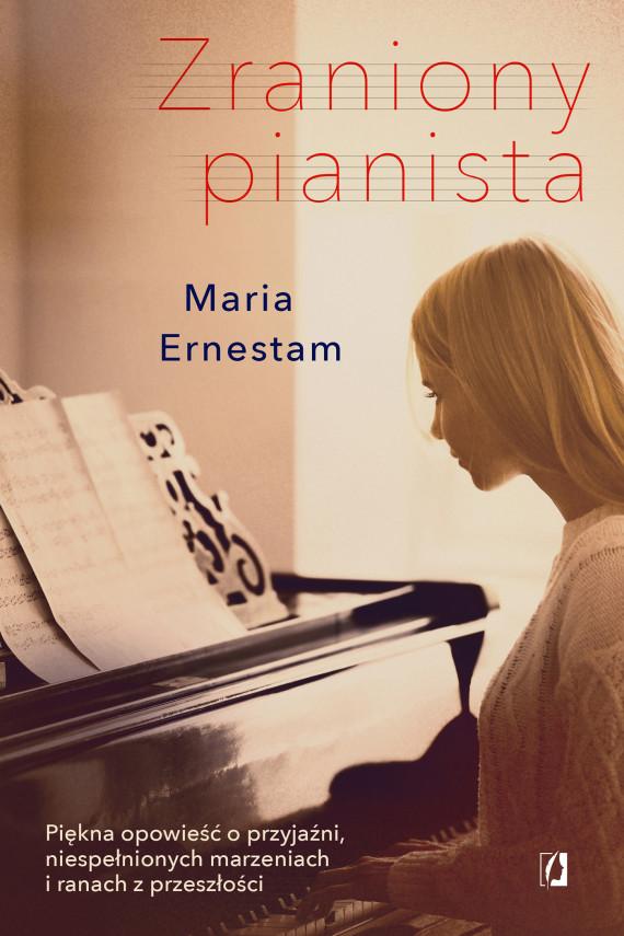okładka Zraniony pianistaebook | EPUB, MOBI | Maria  Ernestam