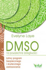 okładka DMSO na powszechne dolegliwości. Łatwy program bezpiecznego i skutecznego zastosowania, Ebook   Laye Evelyne