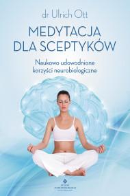 okładka Medytacja dla sceptyków, Ebook | Ott Ulrich