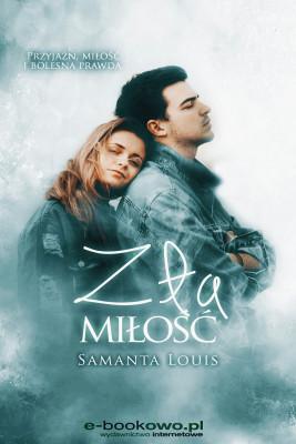 okładka Zła miłość, Ebook   Samanta Louis