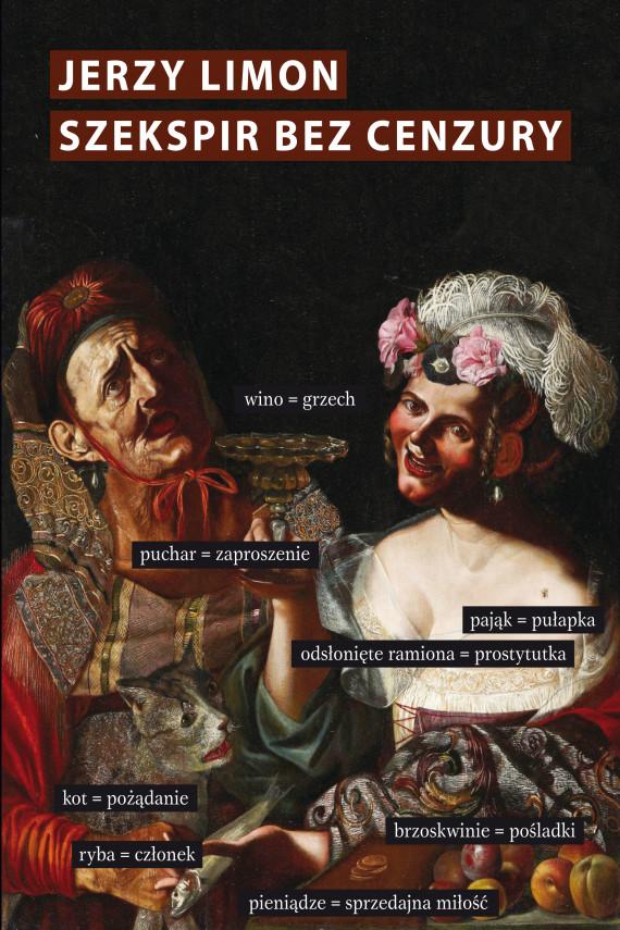 okładka Szekspir bez cenzury. Erotyczny żart na scenie elżbietańskiejebook | EPUB, MOBI | Jerzy Limon