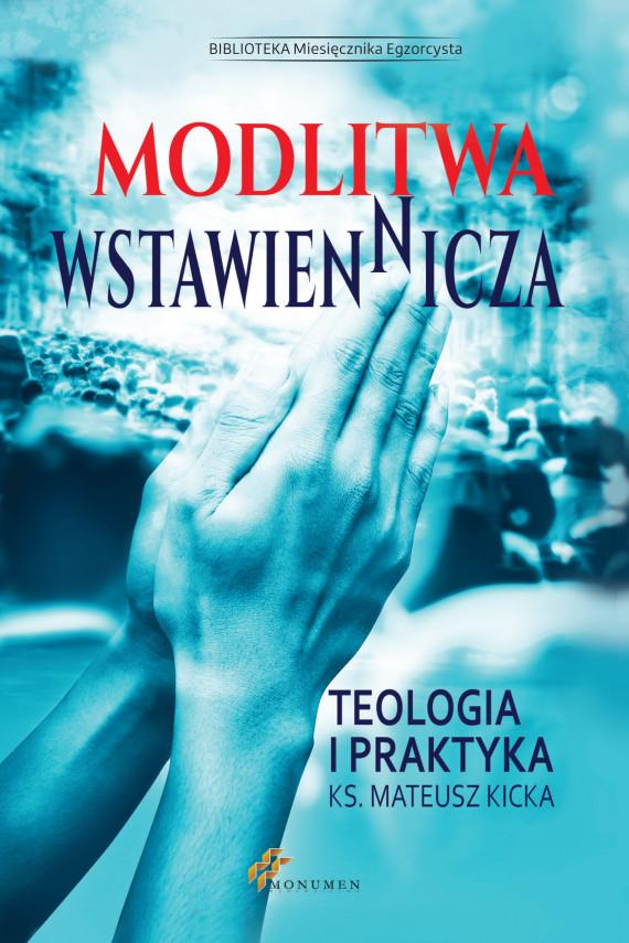 okładka Modlitwa wstawienniczaebook   EPUB, MOBI   ks. Mateusz Kicka