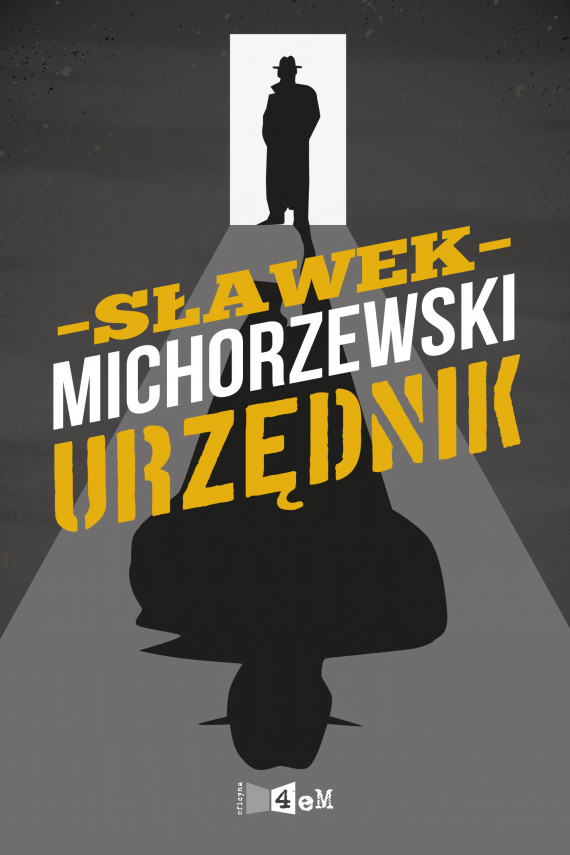 okładka Urzędnik. Ebook | EPUB, MOBI | Michorzewski Sławek