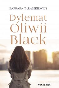 okładka Dylemat Oliwii Black, Ebook   Barbara Taraszkiewicz