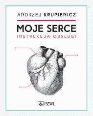 okładka Moje serce, Ebook | Andrzej  Krupienicz