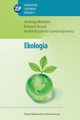 okładka Ekologia, Ebook | Edward  Kowal, Aneta  Kucińska-Landwójtowicz, Andrzej  Misiołek