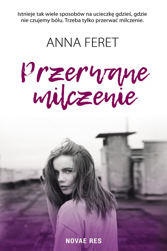 okładka Przerwane milczenieebook | EPUB, MOBI | Anna Feret