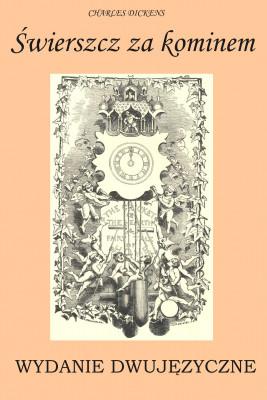 okładka Świerszcz za kominem. WYDANIE DWUJĘZYCZNE polsko-angielskie, Ebook | Charles Dickens