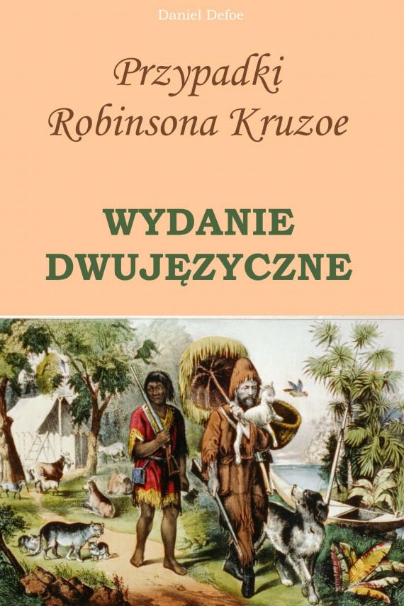 okładka Przypadki Robinsona Kruzoe. WYDANIE DWUJĘZYCZNE polsko-angielskieebook | PDF | Daniel Defoe