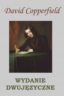 okładka David Copperfield. WYDANIE DWUJĘZYCZNE polsko-angielskie, Ebook | Charles Dickens