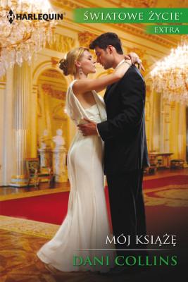 okładka Mój książę, Ebook | Dani Collins