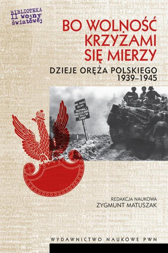 okładka Bo wolność krzyżami się mierzyebook | EPUB, MOBI | Zygmunt  Matuszak