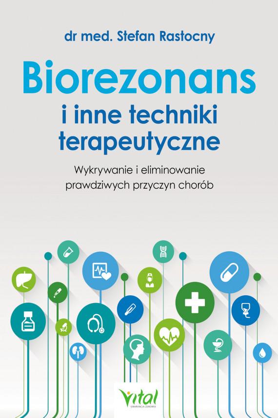 okładka Biorezonans i inne techniki terapeutyczne.ebook | EPUB, MOBI | Rastocny Stefan