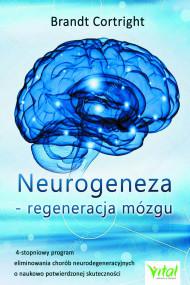 okładka Neurogeneza - regeneracja mózgu, Ebook | Cortright Brandt