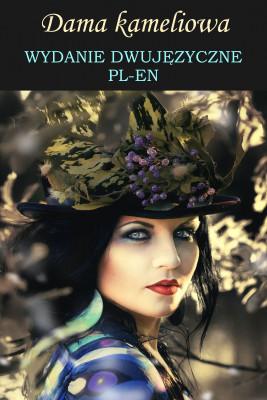 okładka Dama kameliowa. Wydanie dwujęzyczne en-pl, Ebook | Aleksander Dumas (syn)