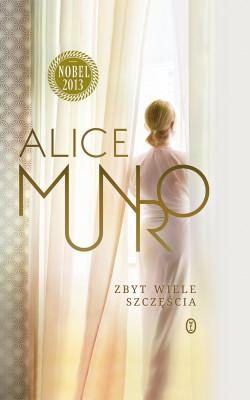 okładka Zbyt wiele szczęścia, Ebook | Alice Munro