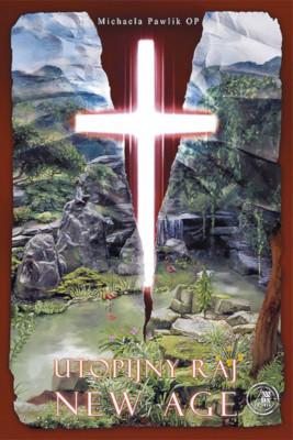 okładka Utopijny raj New Age, Ebook | Michaela  Pawlik