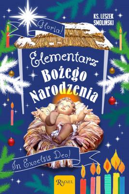 okładka Elementarz Bożego Narodzenia, Ebook | ks. Leszek  Smoliński