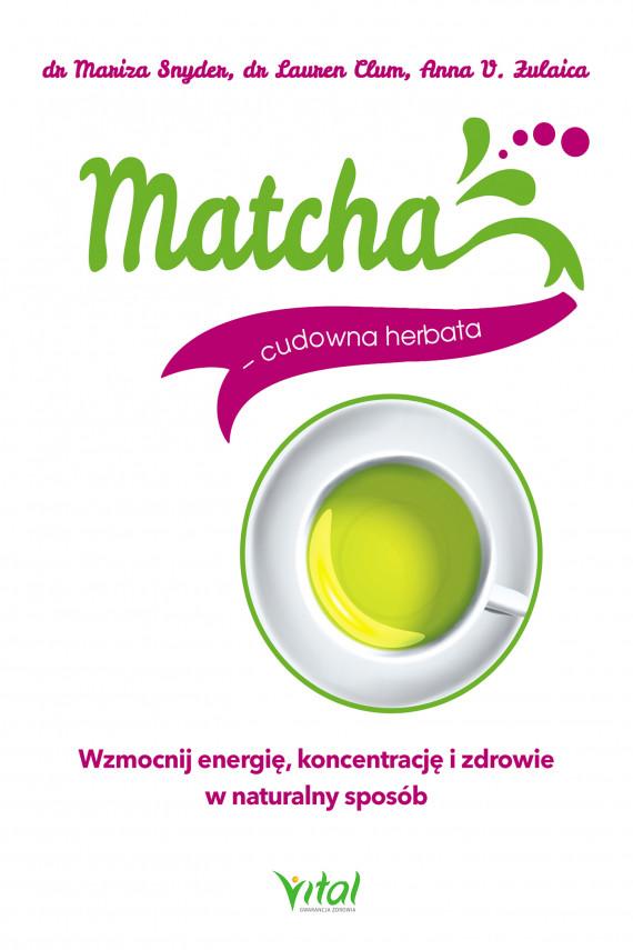 okładka Matcha - cudowna herbataebook | PDF | Snyder Mariza, Lauren Clum