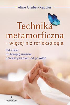 okładka Technika metamorficzna - więcej niż refleksologia - PDF, Ebook | Aline Gruber-Keppler