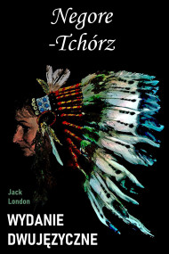 okładka Negore-Tchórz. Wydanie dwujęzyczne z gratisami, Ebook | Jack London