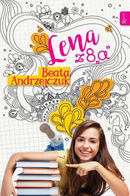 okładka Lena z 8A, Ebook | Beata Andrzejczuk