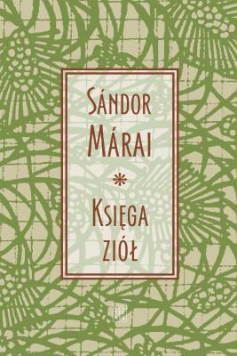 okładka Księga ziół, Ebook | Sándor Márai, tłumacz Feliks Netz