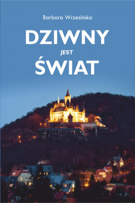 okładka Dziwny jest świat, Ebook | Barbara  Wrzesińska