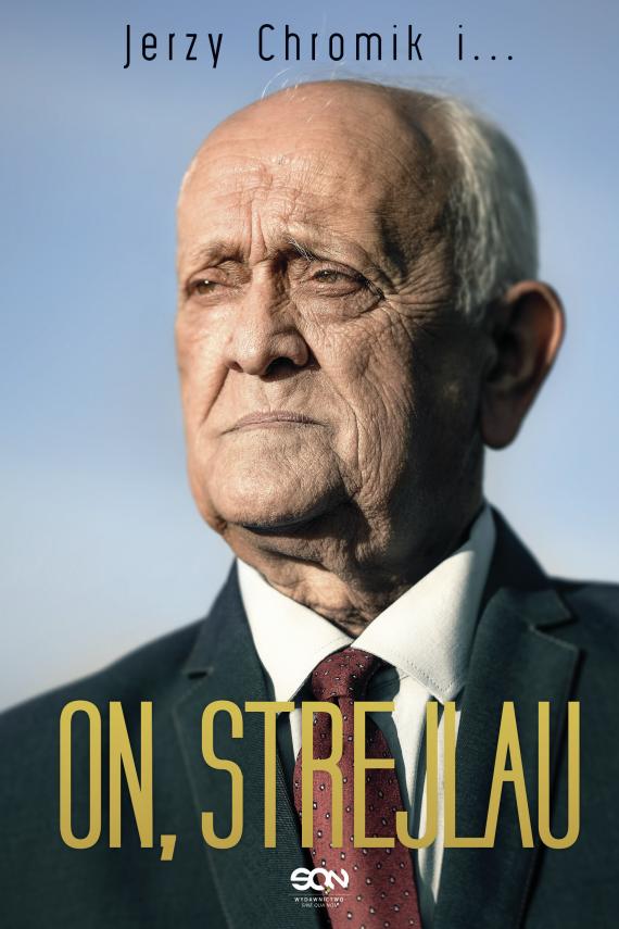 okładka On, Strejlauebook   EPUB, MOBI   Andrzej Strejlau, Jerzy Chromik