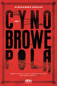 okładka Cynobrowe pola, Ebook | Aleksandra Radlak
