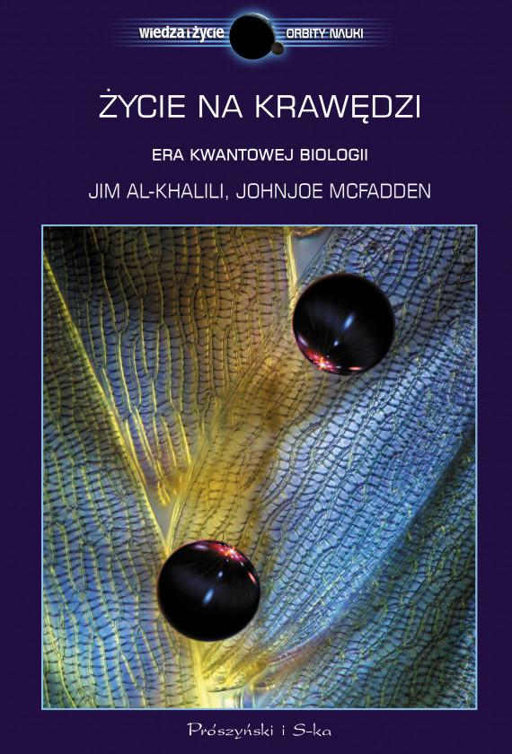 okładka Życie na krawędzi. Rea kwantowej biologiiebook | EPUB, MOBI | Johnjoe McFadden, Jim Al Khalili