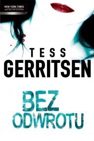 okładka Bez odwrotu. Ebook | EPUB,MOBI | Tess Gerritsen