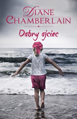 okładka Dobry ojciec, Ebook | Diane Chamberlain