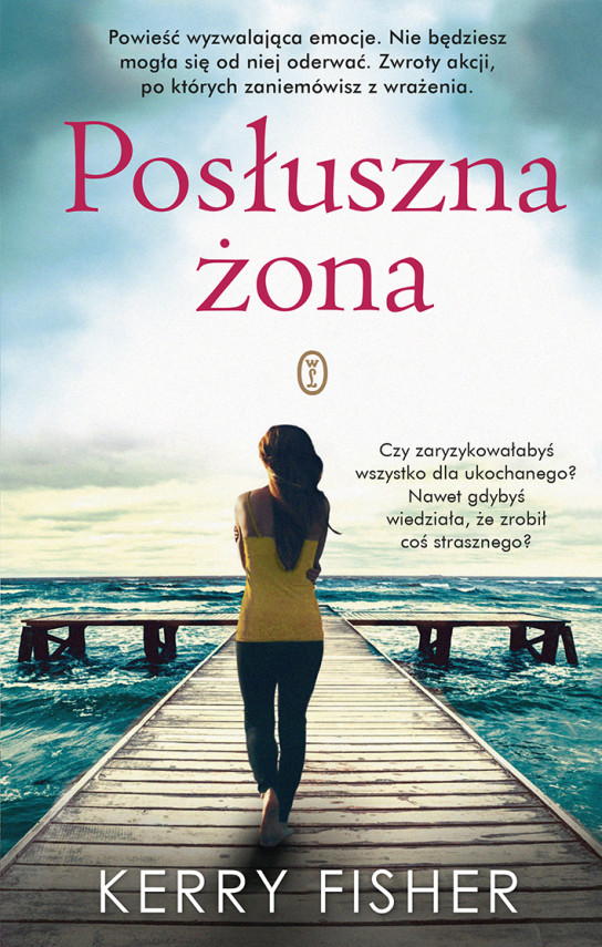okładka Posłuszna żonaebook | EPUB, MOBI | Agnieszka Sobolewska, Kerry Fisher