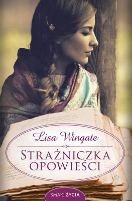okładka Strażniczka opowieści, Ebook | Lisa Wingate