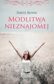okładka Modlitwa nieznajomej, Ebook | Davis Bunn, Krzysztof Pachocki