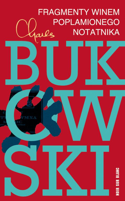 okładka Fragmenty winem poplamionego notatnikaebook | EPUB, MOBI | Charles Bukowski, Robert Sudół