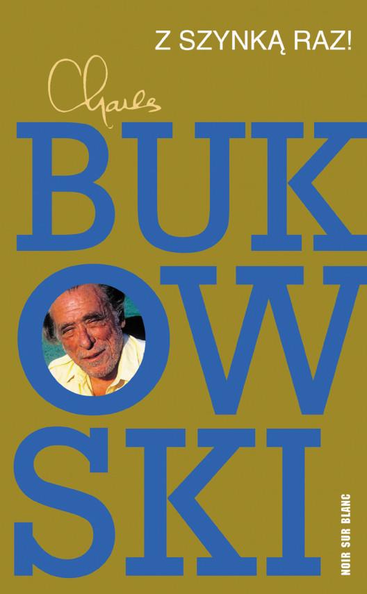 okładka Z szynką raz!ebook | EPUB, MOBI | Charles Bukowski, Michał Kłobukowski