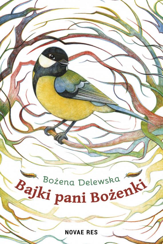okładka Bajki Pani Bożenkiebook | EPUB, MOBI | Bożena Delewska