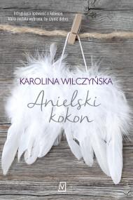 okładka Anielski kokon, Ebook | Karolina Wilczyńska