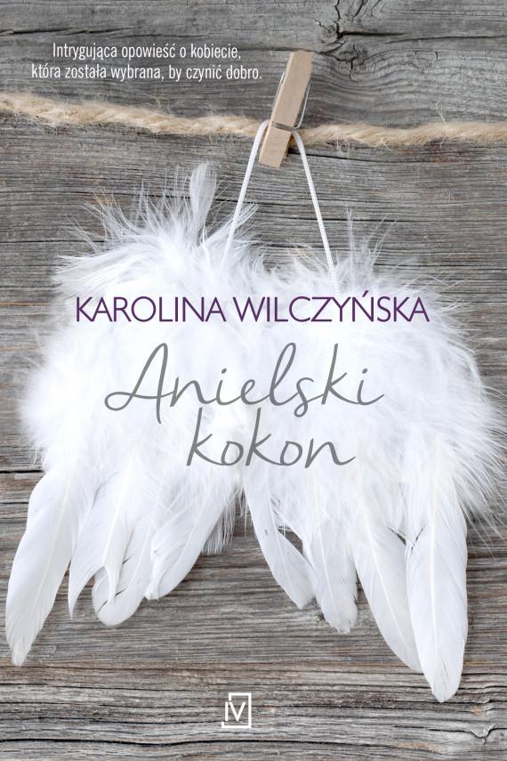 okładka Anielski kokonebook | EPUB, MOBI | Karolina Wilczyńska