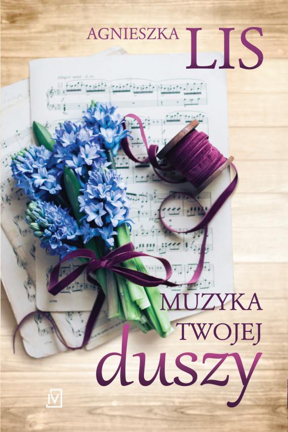 okładka Muzyka twojej duszyebook   EPUB, MOBI   Agnieszka Lis