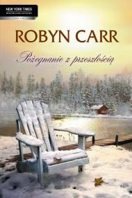 okładka Pożegnanie z przeszłością. Ebook | EPUB,MOBI | Robyn Carr