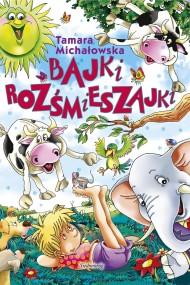 okładka Bajki rozśmieszajki, Ebook | Tamara Michałowska