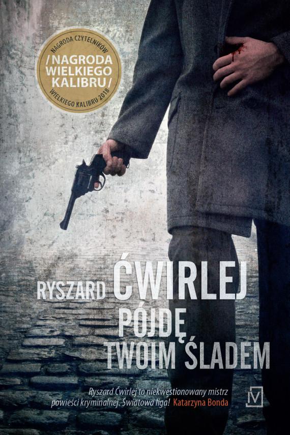 okładka Pójdę twoim ślademebook   EPUB, MOBI   Ryszard Ćwirlej