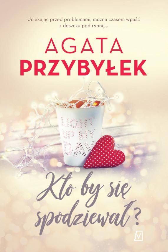 okładka Kto by się spodziewał?ebook | EPUB, MOBI | Agata Przybyłek