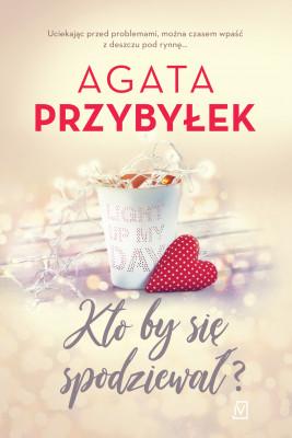 okładka Kto by się spodziewał?, Ebook | Agata Przybyłek